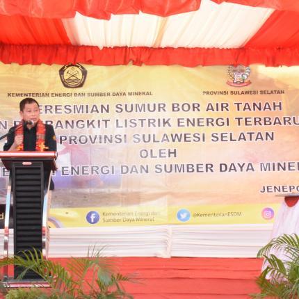 Sambutan Menteri ESDM, Ignasius Jonan pada acara Peresmian Sumur Bor Air Tanah dan Pembangkit Listrik Eergi Terbarukan di Provinsi Sulawesi Selatan