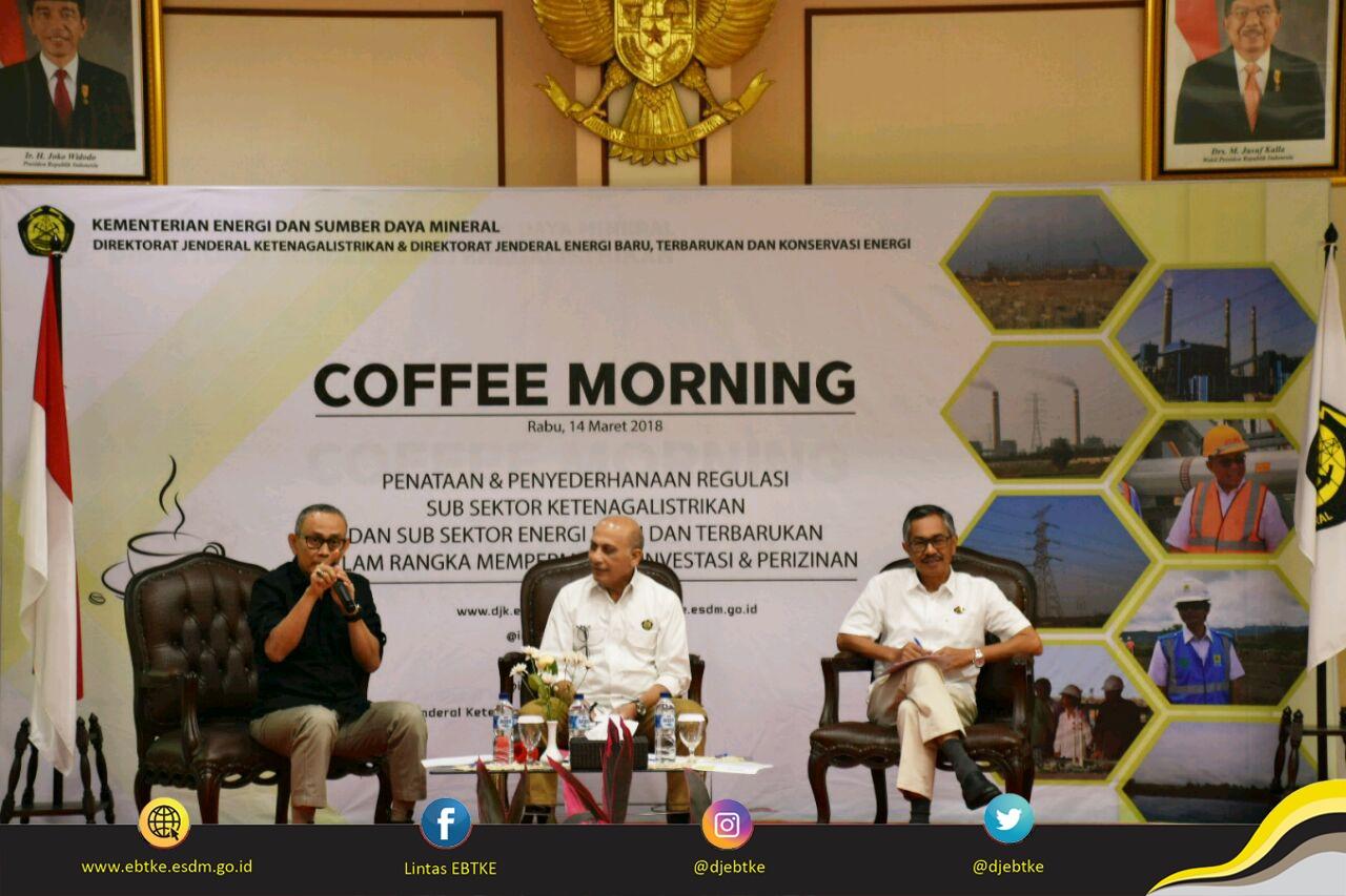 Coffee Morning: Sosialisasi Penataan dan Penyederhanaan Regulasi Sub Sektor Ketenagalistrikan dan Sub Sektor EBTKE